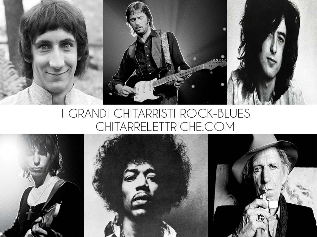 I grandi chitarristi Rock-Blues